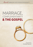 Marriage, Complementarity & the Gospel: Video Download