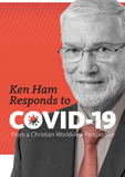 Ken Ham Responds to COVID-19: Video Download