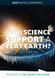 Answering Atheists: Does Science Support a Flat Earth?: Video Download