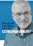 Should We Lose Sleep over the Coronavirus?: Video Download