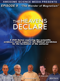 The Heavens Declare: The Wonder of Magnetism: Video download