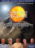 The Heavens Declare: Asteroids & Comets: Video download