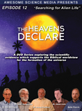 The Heavens Declare: Searching for Alien Life: Video download