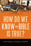 How Do We Know the Bible Is True? Volume 1: eBook