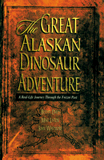 The Great Alaskan Dinosaur Adventure: eBook