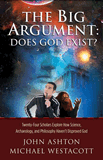The Big Argument: Does God Exist?: eBook