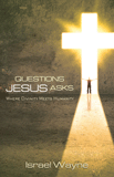 Questions Jesus Asks: eBook
