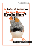 Is Natural Selection the Same Thing as Evolution?: eBook