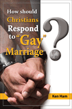 "How Should Christians Respond to ""Gay"" Marriage?: eBook"
