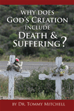 Why Does God's Creation Include Death & Suffering?: eBook