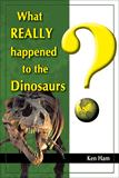 What Really Happened to the Dinosaurs?: eBook