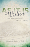 As It Is Written: The Genesis Account Literal or Literary?: eBook