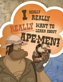 I Really, Really, Really Want to Learn About Ape-Men: PDF