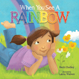 When You See A Rainbow: eBook