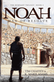 Noah: Man of Resolve: eBook