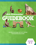 Ark Encounter Educational Guide - Grades K-2 Student: PDF