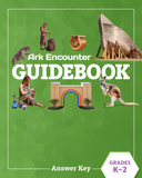 Ark Encounter Educational Guide - Grades K-2 Answer Key: PDF