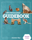 Ark Encounter Educational Guide - Grades 3-6 Answer Key: PDF