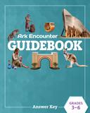Ark Encounter Educational Guide - Grades 3-6 Answer Key: PDF