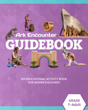 Ark Encounter Educational Guide - Grades 7-Adult Student: PDF