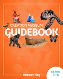 Creation Museum Educational Guide - Grades 3-6 Answer Key: PDF