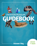 Creation Museum Educational Guide - Grades 7-Adult Answer Key: PDF