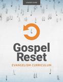 Gospel Reset Curriculum - Leader Guide: PDF