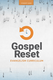 Gospel Reset Curriculum - Student Guide: PDF