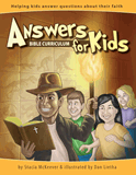 Answers for Kids Bible Curriculum: Download