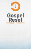 Gospel Reset Curriculum - Poster: PDF