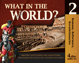 History Revealed: What in the World? - Volume 2: Audio download
