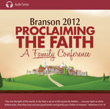 Branson 2012 - Joy in the Home: Parenting