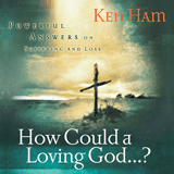 How Could a Loving God... ?: Audiobook