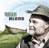 Buddy Davis: Noah Believed: Background Vocals