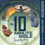 The 10 Minute Bible Journey Audiobook: MP3