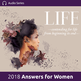 2018 Answers for Women Conference - Speak Life; Ensuring Our Words Match Our Beliefs