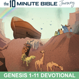 The 10 Minute Bible Journey Genesis 1-11 Devotional
