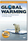<i>Global Warming: A Scientific and Biblical Expose of Climate Change