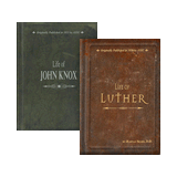 Life of John Knox & Luther Set