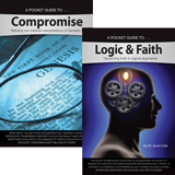 Compromise and Logic & Faith Pocket Guides