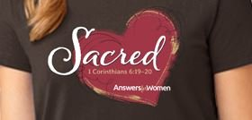 Answers for Women SACRED T-shirt